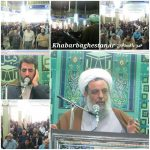 گزارش تصویری از نماز جمعه شهر باغستان ۲۵ اسفند ۱۳۹۶